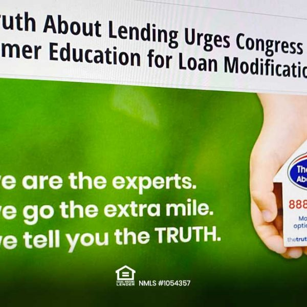 The Truth About Lending Urges Congress to Clarify Consumer Education for Loan Modifications